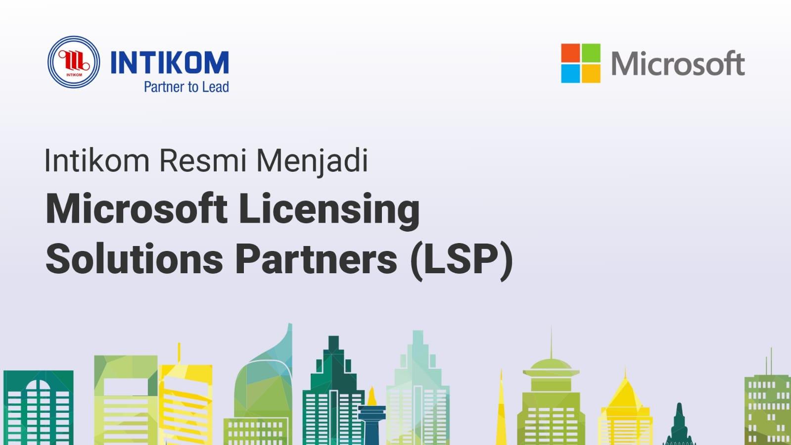 Intikom Kini Resmi Jadi Microsoft LSP